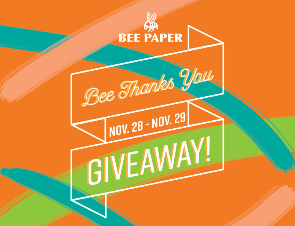 Bee Thanks You Giveaway!